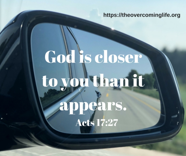 God is closer to you than it Appears